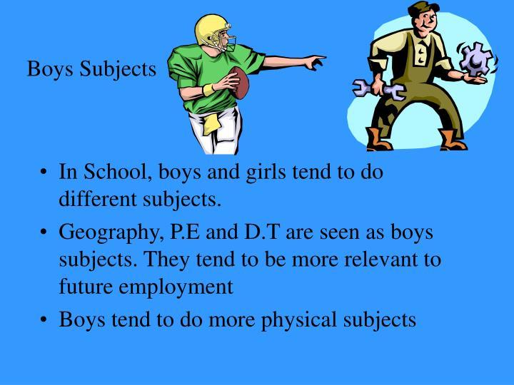 Boys Subjects