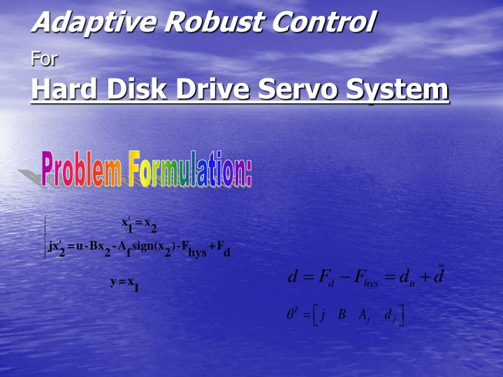 Adaptive Robust Control