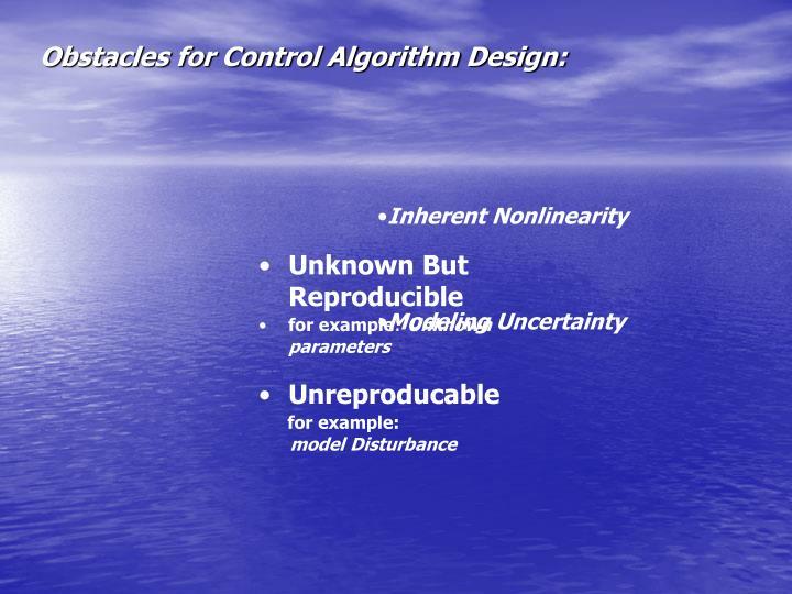 Obstacles for Control Algorithm Design: