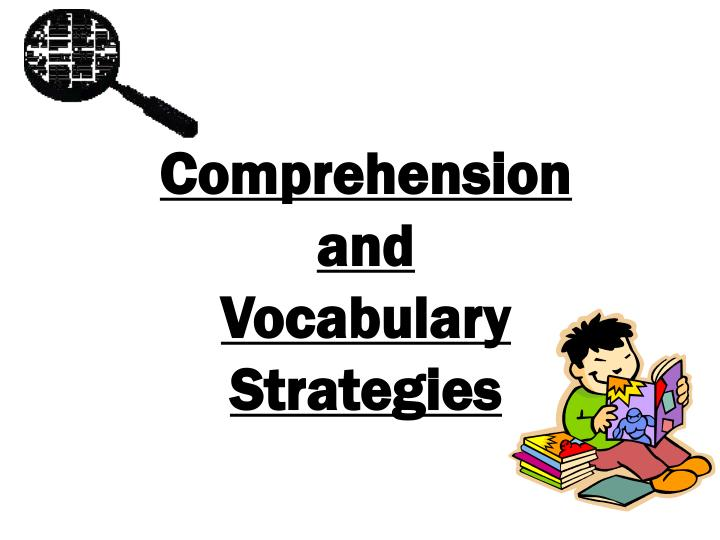 comprehension and vocabulary strategies n.