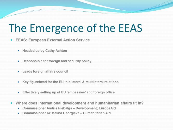 The Emergence of the EEAS