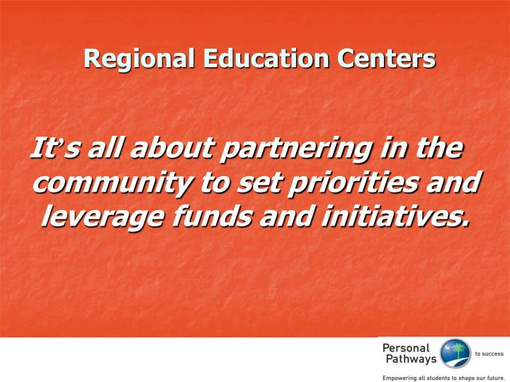 Regional Education Centers