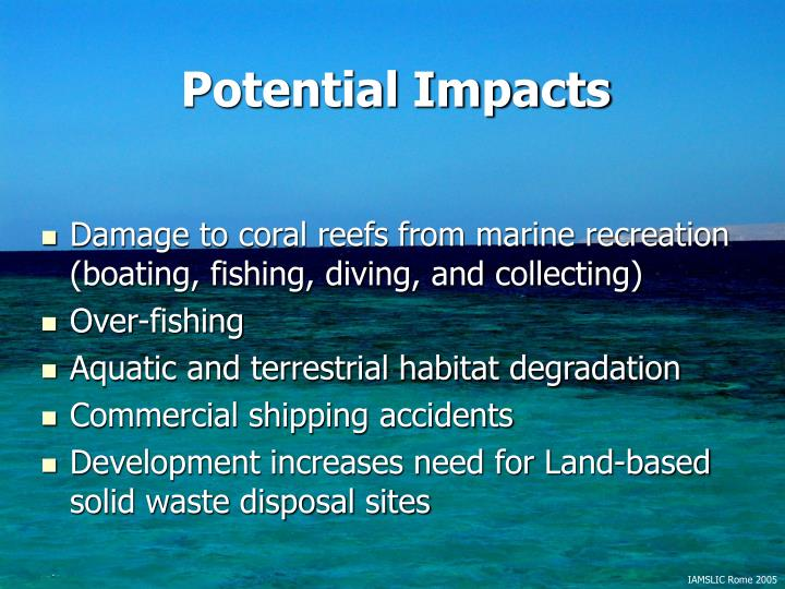 Damage to coral reefs from marine recreation (boating, fishing, diving, and collecting)