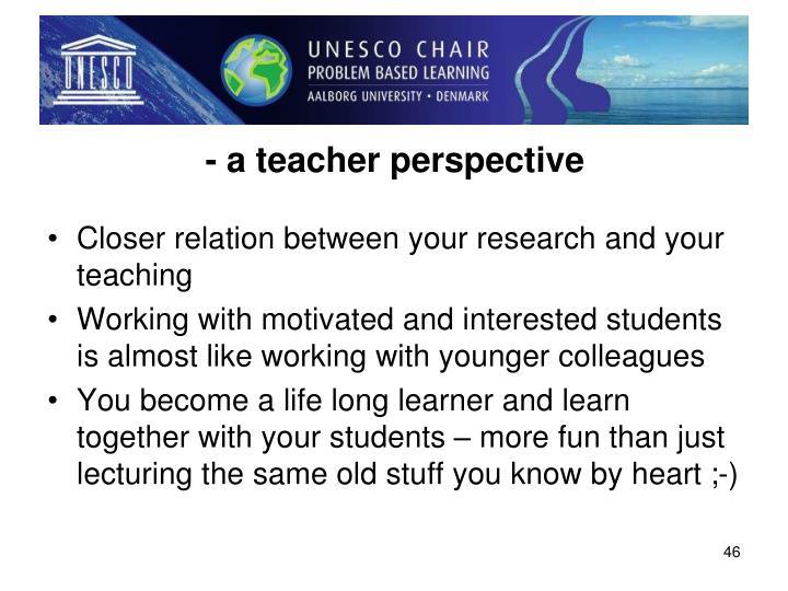 - a teacher perspective