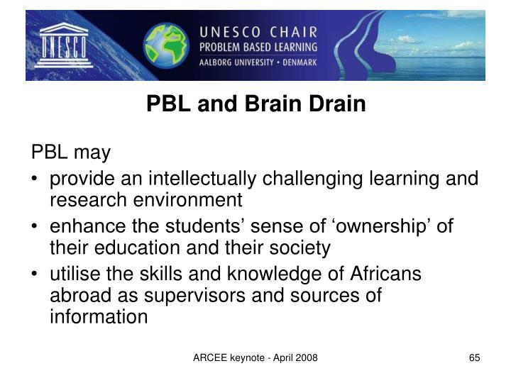 PBL and Brain Drain