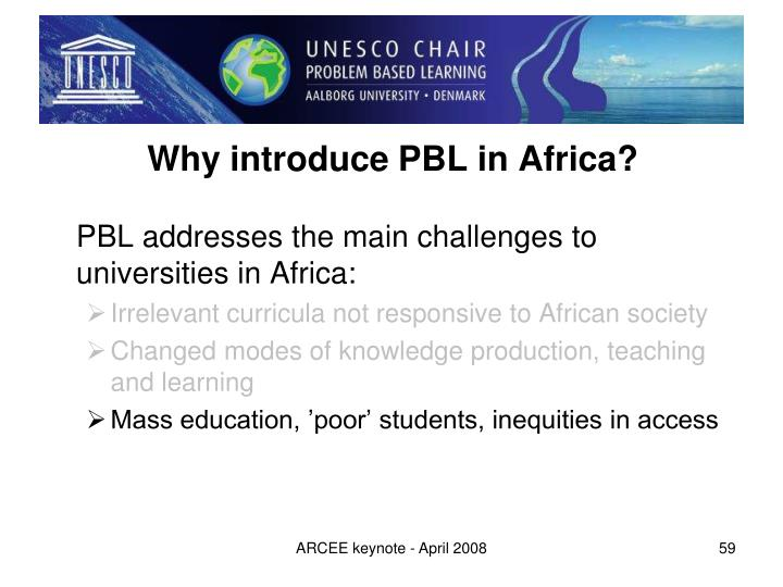 Why introduce PBL in Africa?