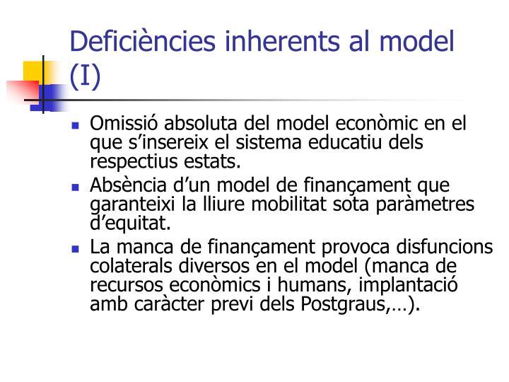 Deficiències inherents al model (I)