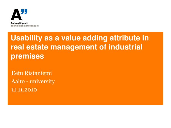 usability as a value adding attribute in real estate management of industrial premises n.