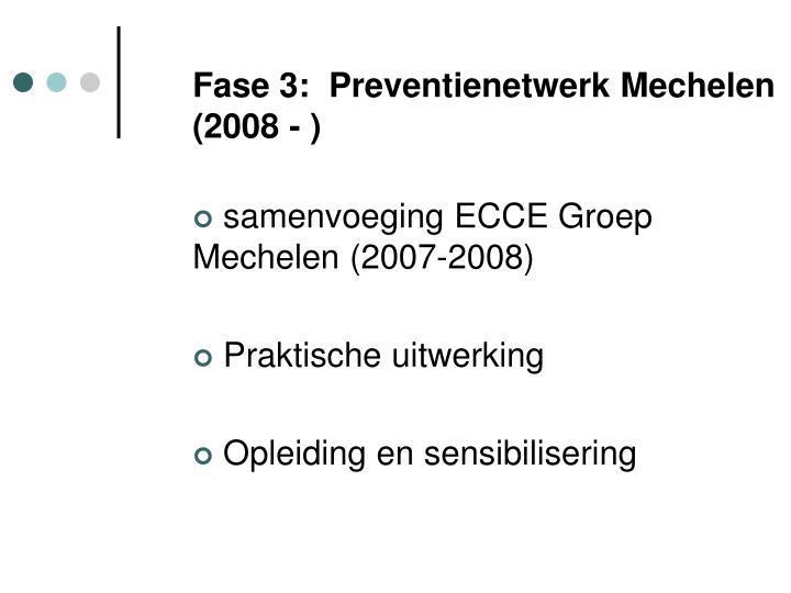 Fase 3:  Preventienetwerk Mechelen