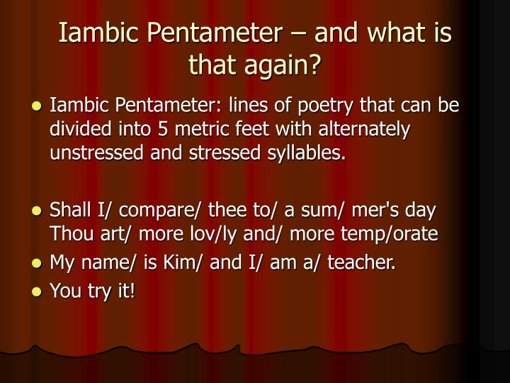 Iambic Pentameter – and what is that again?