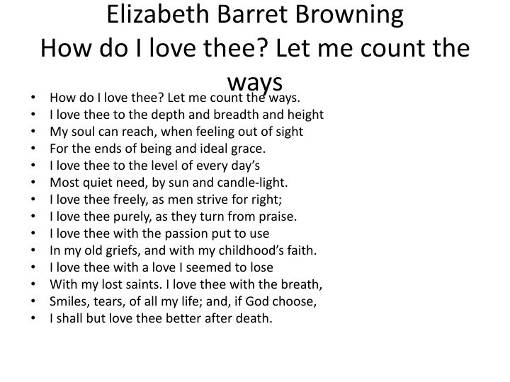 a review of elizabeth brownings how do i love the let me count the ways One of elizabeth browning's most well known poems recited by helen demetriou.