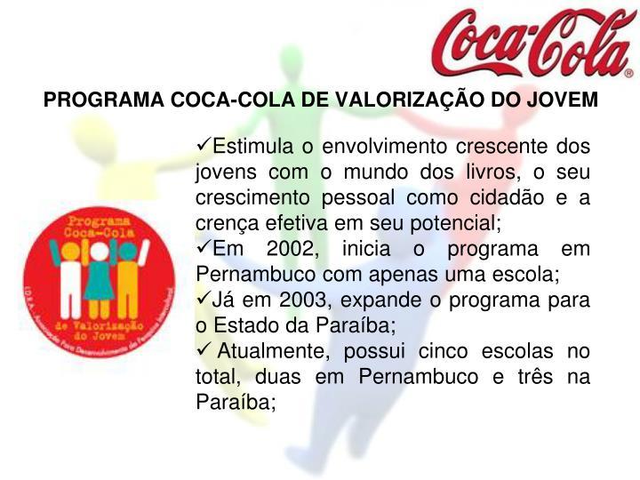 PROGRAMA COCA-COLA DE VALORIZAÇÃO DO JOVEM
