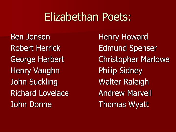 elizabethan poetry thesis statement Download thesis statement on elizabethan era in our database or order an original thesis paper that will be written by one of our staff writers and delivered according to the deadline.