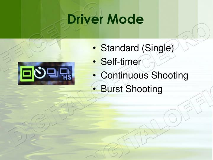 Driver Mode