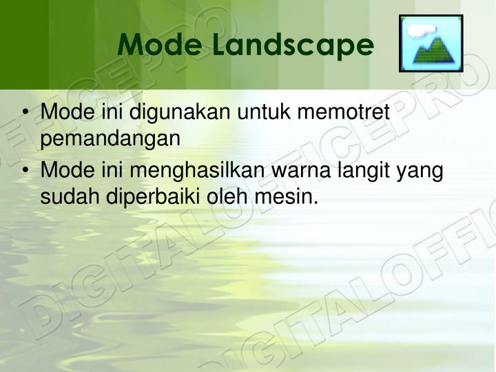 Mode Landscape
