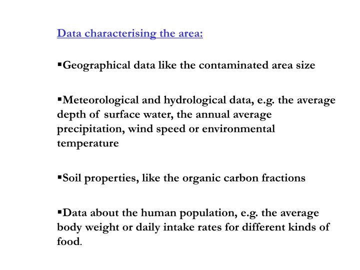 Data characterising the area: