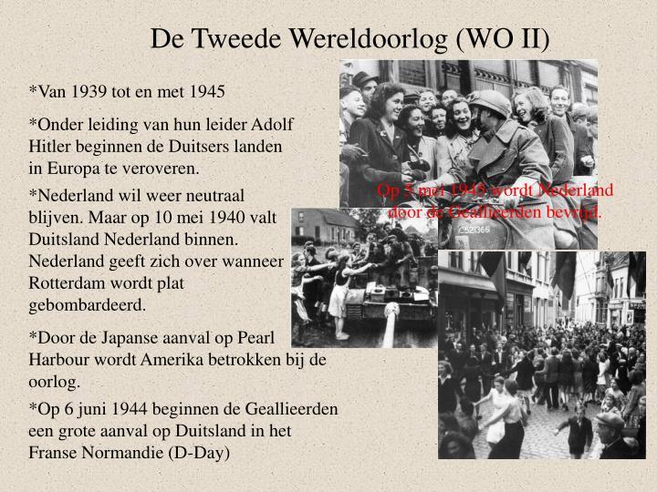 De Tweede Wereldoorlog (WO II)