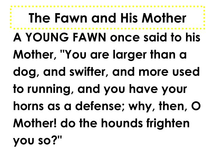 The Fawn and His Mother