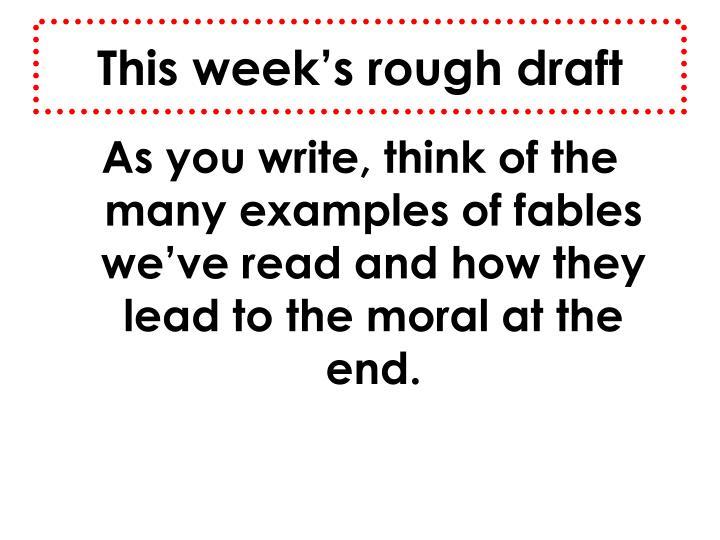 This week's rough draft