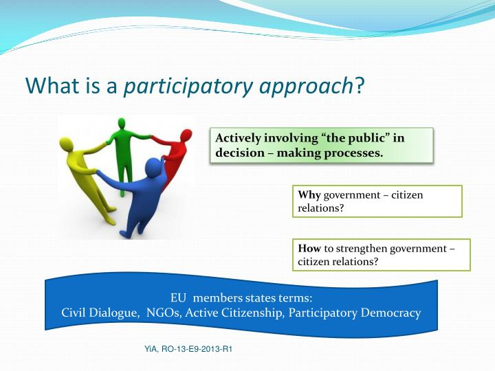 What is a participatory approach