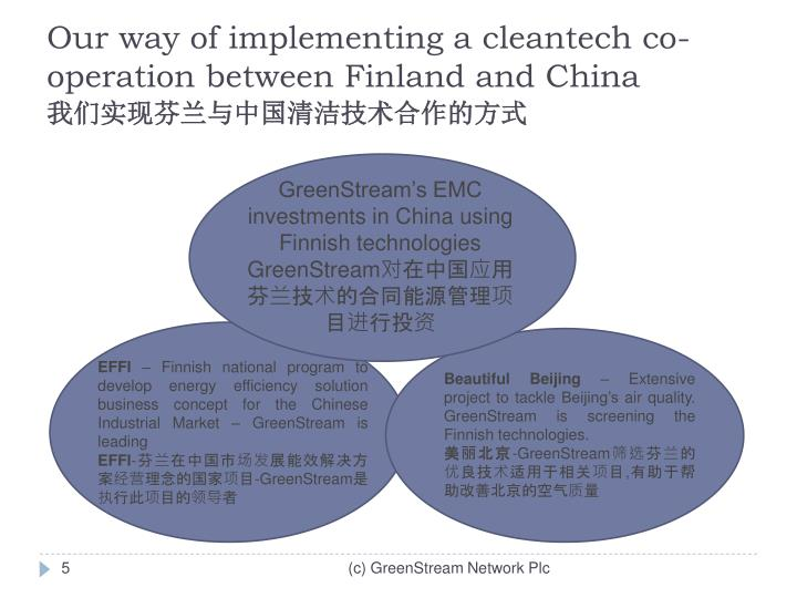 Our way of implementing a cleantech co-operation between Finland and China
