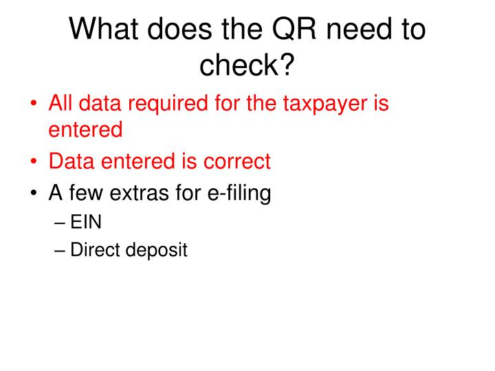 What does the QR need to check?