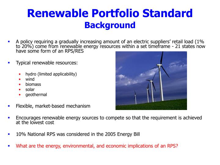 choosing a replacement renewable portfolio standard program Programs low income discount program outreach program rps final rules filing instructions for certification as an eligible renewable energy standards generating facility.