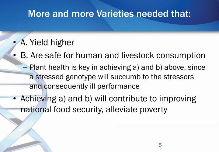 More and more Varieties needed that: