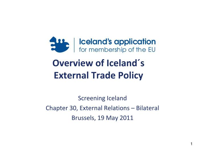 overview of iceland s external trade policy n.