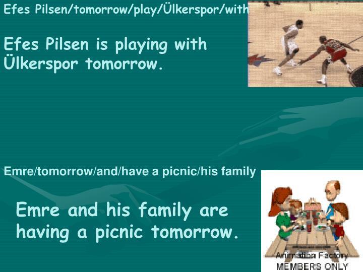 Efes Pilsen/tomorrow/play/Ülkerspor/with