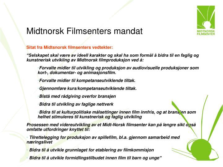 Midtnorsk Filmsenters mandat