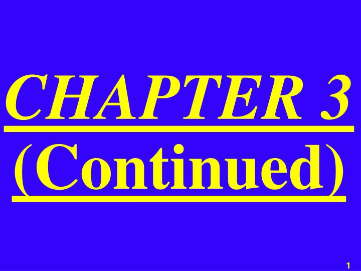 chapter 3 continued n.