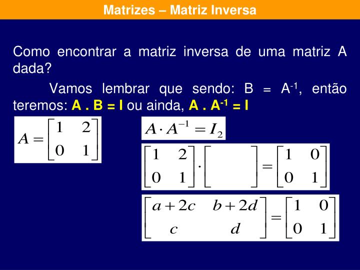 Matrizes – Matriz Inversa