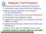 matejcik s trial procedure