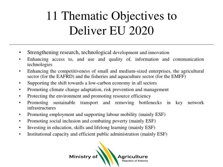 11 Thematic Objectives to