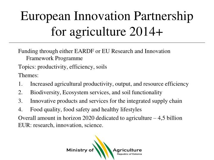 European Innovation Partnership for agriculture