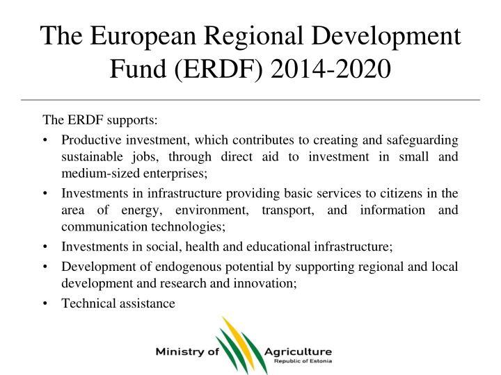 The European Regional Development Fund (ERDF)