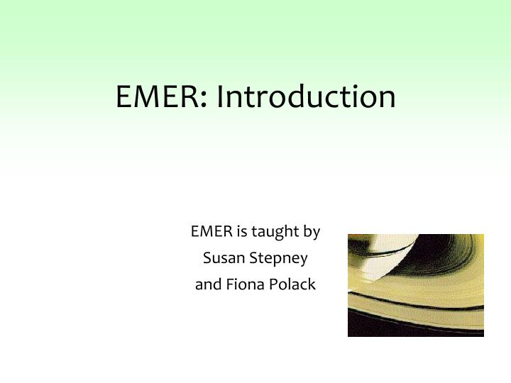 emer introduction