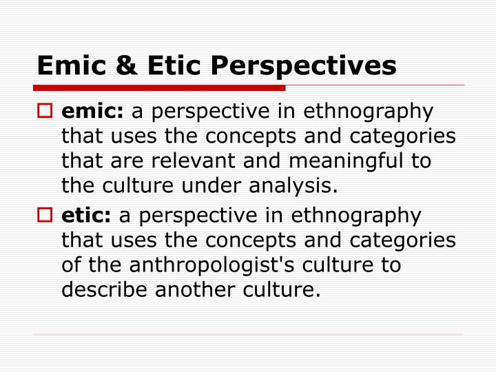 Emic & Etic Perspectives