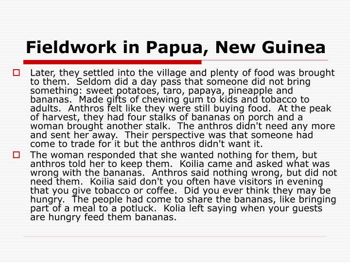 Fieldwork in Papua, New Guinea