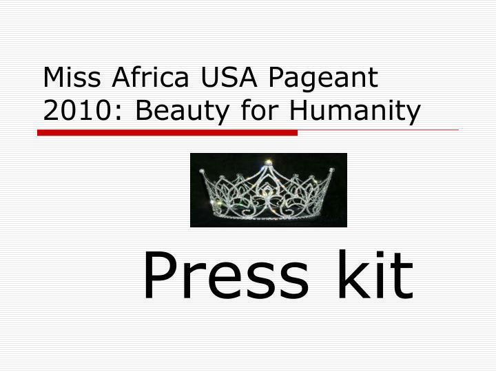 miss africa usa pageant 2010 beauty for humanity n.