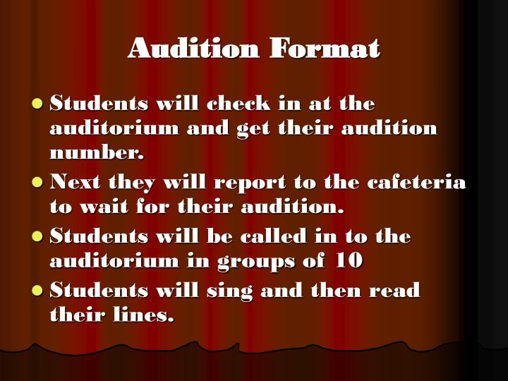 Audition Format