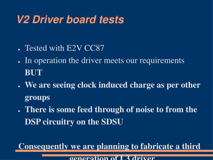 V2 driver board tests