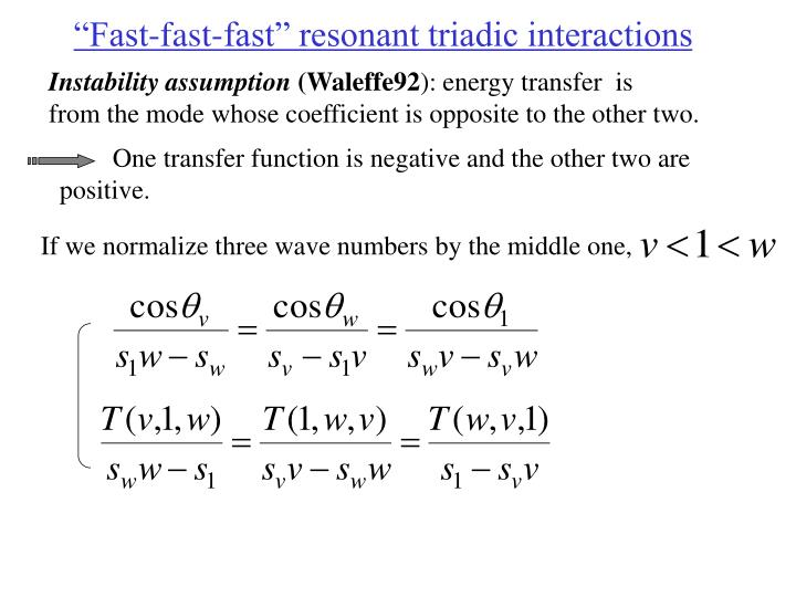 """Fast-fast-fast"" resonant triadic interactions"