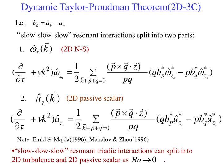 Dynamic Taylor-Proudman Theorem(2D-3C)