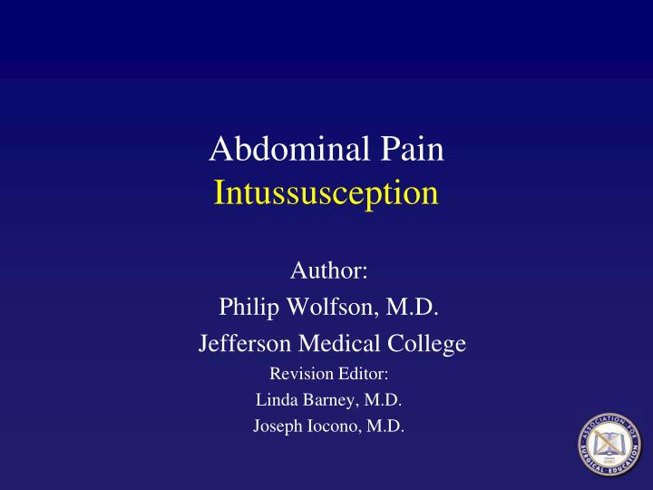 abdominal pain intussusception n.