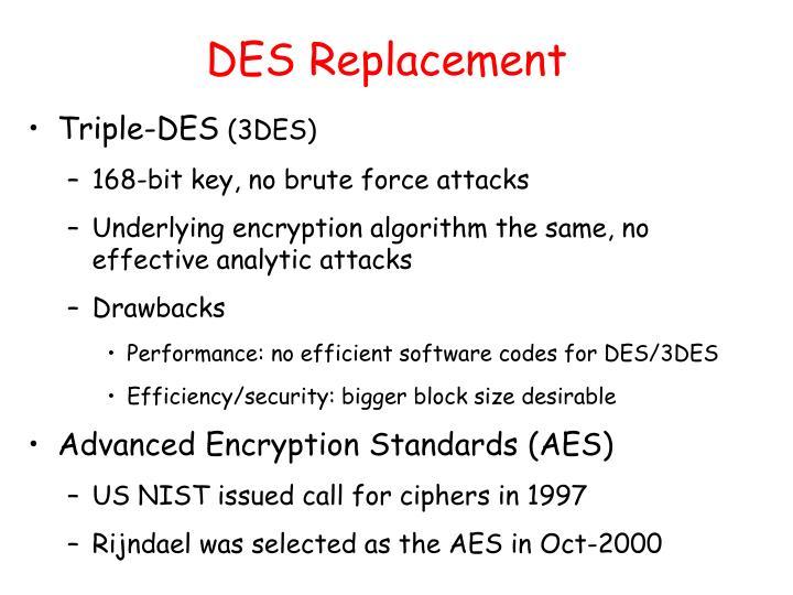 DES Replacement
