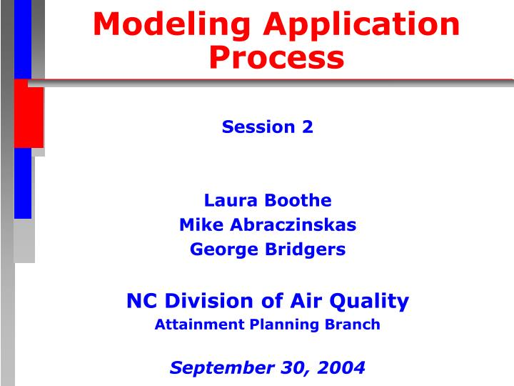 modeling application process n.