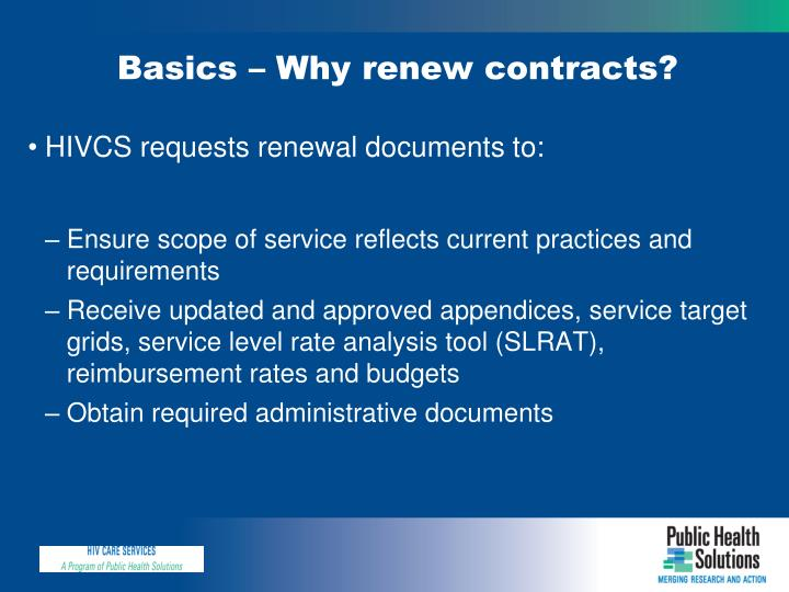 Basics – Why renew contracts?