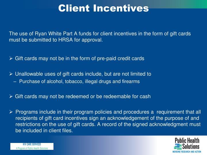 Client Incentives